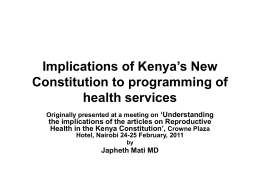 Implications of Kenya`s New Constitution to Health Care Programming