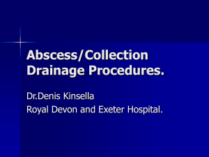 Abscess/Collection Drainage Procedures.