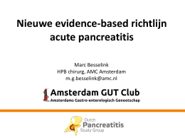 Marc Besselink (AMC) – Guidelines on acute pancreatitis