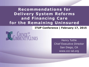 Recommendations for Delivery System Reforms and Financing Care