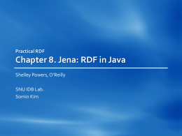 CHAPTER 8 - Jena:RDF in Java