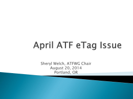 ATF Tag Presentations for ATFWG 8-20-2014