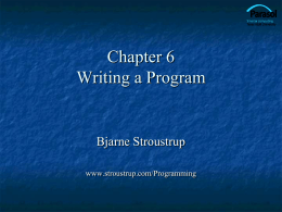 Chapter 6 Writing a Program - Bjarne Stroustrup`s Homepage