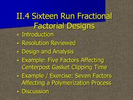 III.3 Five Factors in Eight Runs