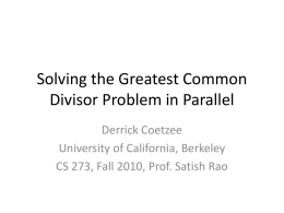 Solving the Greatest Common Divisor Problem in Parallelx