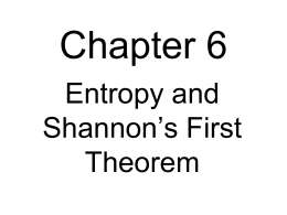 Entropy and Shannon`s First Theorem