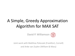 A Simple, Greedy Approximation Algorithm for MAX SAT