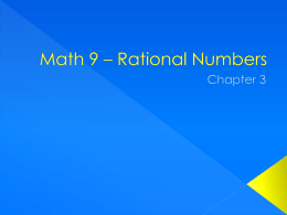 Math 9 * Rational Numbers