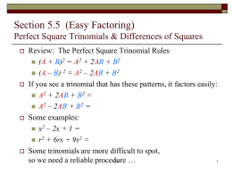 Factoring Perfect-Square Trinomials and Differences of Squares