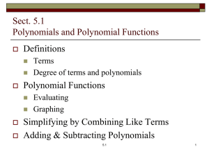 Introduction to Polynomials and Polynomial Functions