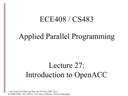 ECE 498AL Lecture 4: GPU as part of the PC Architecture