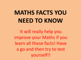 MATHS FACTS YOU NEED TO KNOW