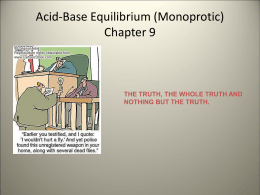 Monoprotic Acids and Bases
