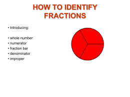 HOW TO: IDENTIFY FRACTIONS