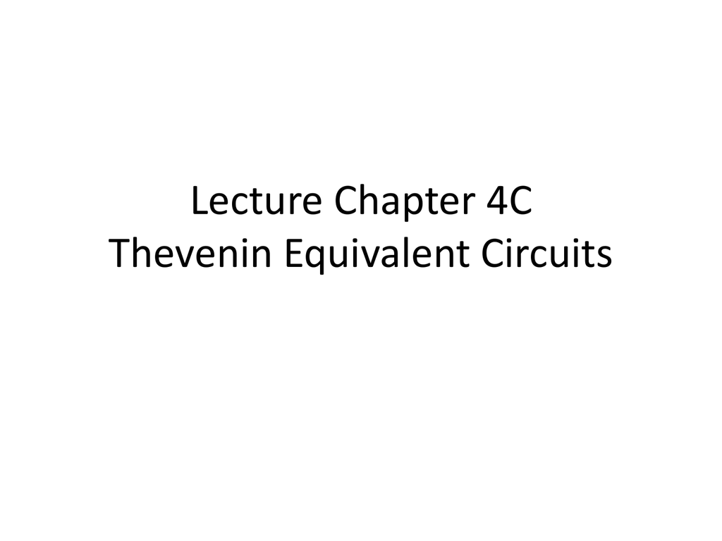 Thevanin Equivalents Learn About Thevenin Theorem And Dependent Source Circuits