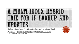 A Multi-index Hybrid Trie for IP Lookup and Updates