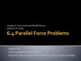 Section 6.4 Parallel Force Problems - Zamorascience