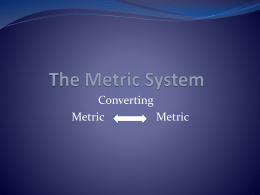 The Metric System - Wikispaces