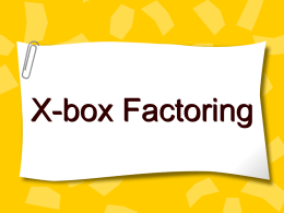 Factoring Quadratics with a box