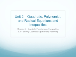 5.3 – Solving Quadratic Equations by Factoring