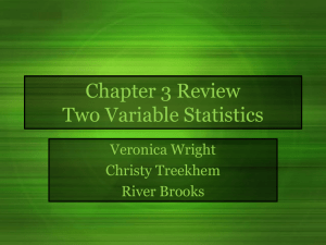 Chapter 3 Review Two Variable Statistics