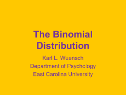 The Binomial Distribution - East Carolina University