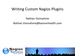 Nathan_Vonnahme_Writing Custom Nagios Plugins in Perl