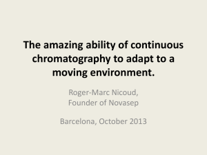 The amazing ability of continuous chromatography to adapt to a