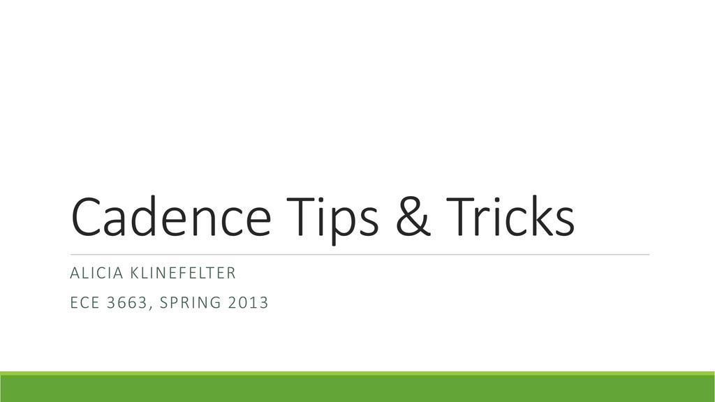Cadence_tips