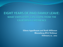What Employers Can Learn From the California Experience ()