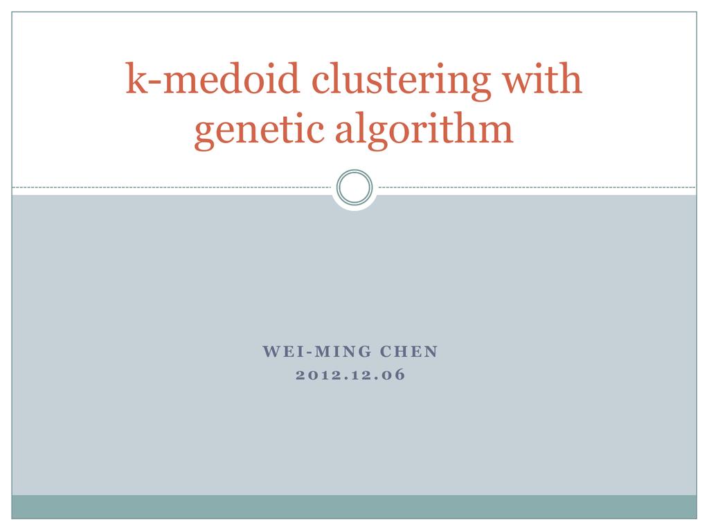 k-medoid clustering with genetic algorithm