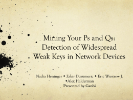 Mining Your Ps and Qs: Detection of Widespread Weak Keys in