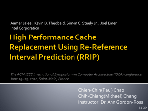 Topic7-Cache_RRIP - Ann Gordon-Ross