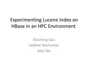 Experimenting Lucene Index on HBase in an HPC Environment