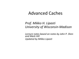 Multilevel caches - ECE 752, Advanced Computer Architecture I