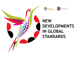 New developments in global standards