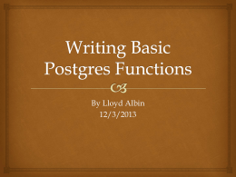Writing Basic Postgres Functions