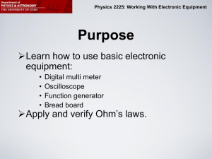Physics 2225: Working With Electronic Equipment How the