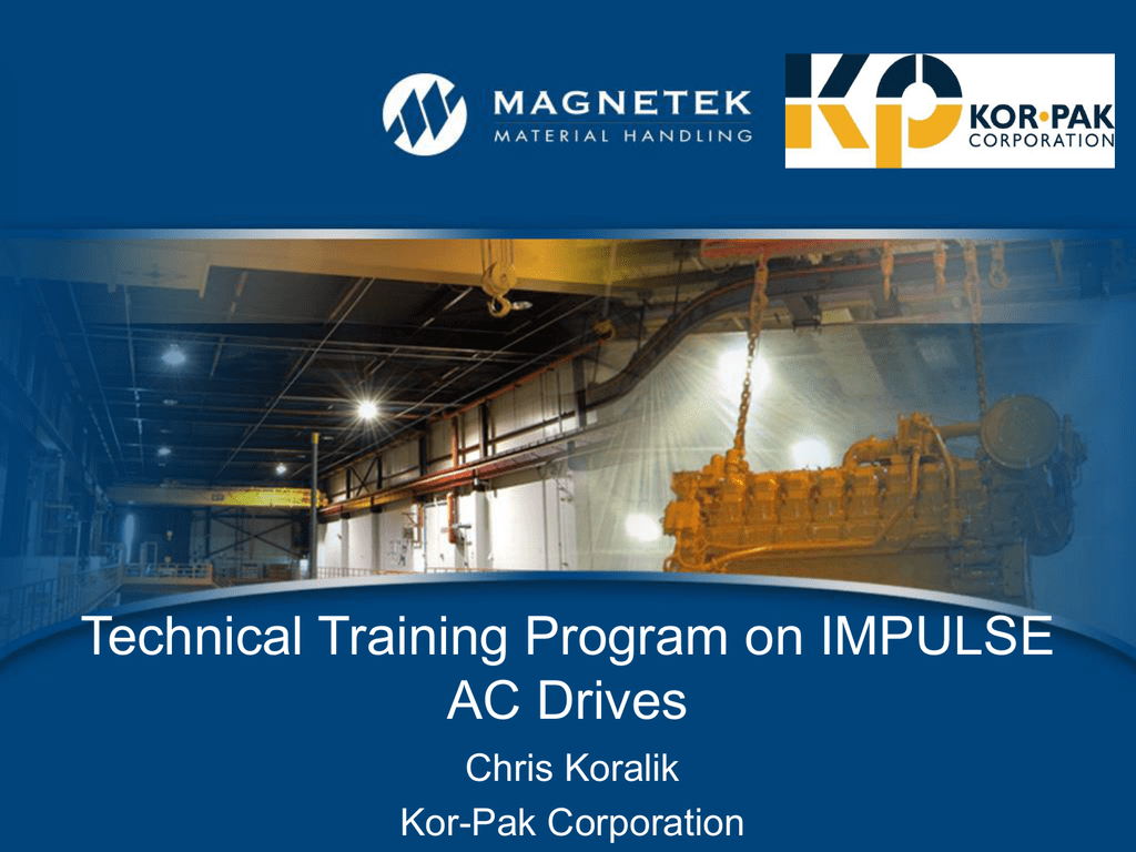 Impulse AC Drive Training Presentation - Kor-Pak