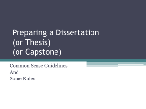 Preparing a Dissertation (or Thesis) (or Capstone)