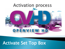Activate Set Top Box Activation process