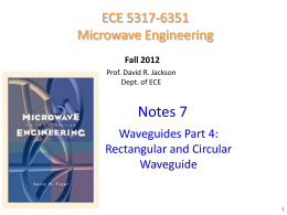 Notes 7 - Waveguides part 4 rectangular and circular waveguide