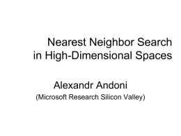 Nearest Neighbor Search in High-Dimensional Spaces