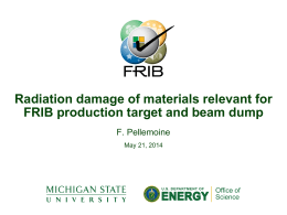 Radiation damage of materials relevant for FRIB