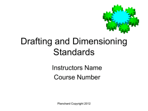 Drafting and Dimensioning Standards.ppt - Vanier Tech Ed