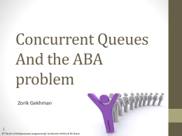 Concurrent Queues And the ABA problem