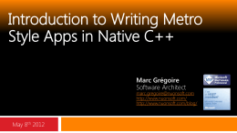 "Presentation: ""Introduction to Writing Metro Style Apps in Native C++"""