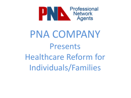 PNA COMPANY Presents Healthcare Reform for Individuals