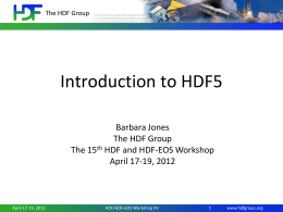 Intro_to_HDF5_WS15-n.. - HDF-EOS Tools and Information Center