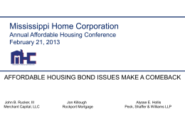 The Return of Housing Bonds - Mississippi Home Corporation